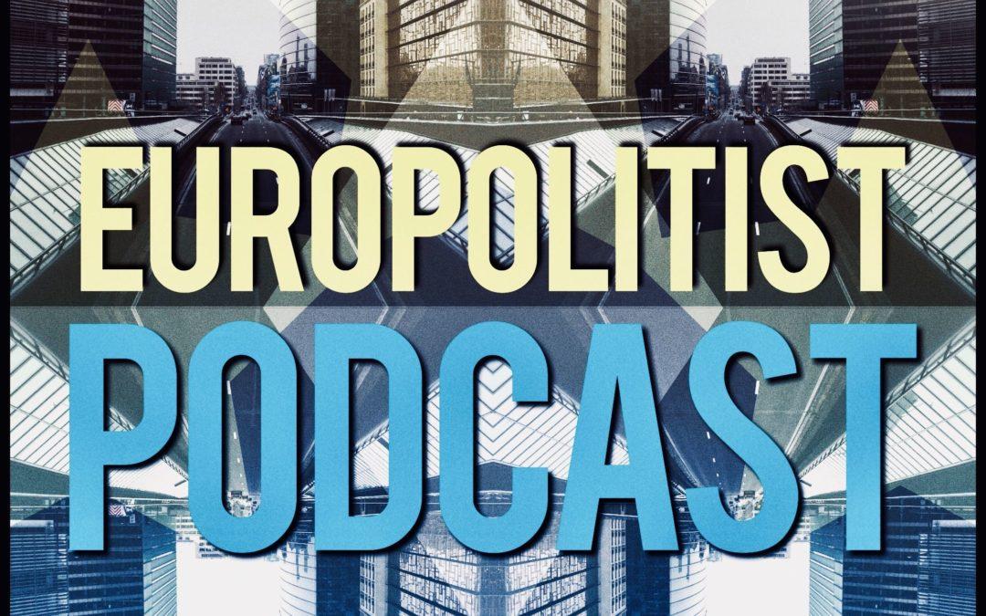 Europolitist podcast – Kolmas kerta toden sanoo